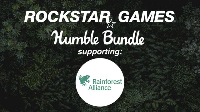 The Rockstar Games Humble Bundle for the Rainforest Alliance