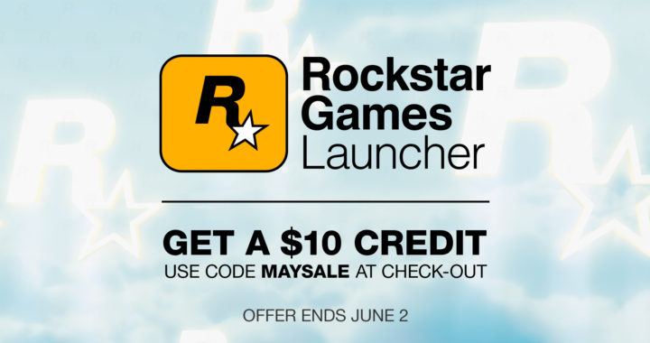 May Madness! $10 off all Rockstar Games Launcher content [TEMPORARILY SUSPENDED]