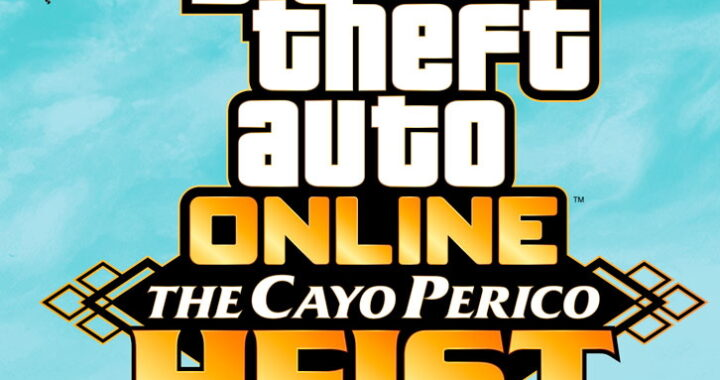 GTA Online – The Cayo Perico Heist Out Now!